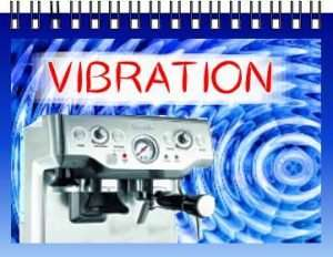 vibration de la machine à café